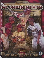 Florida State: 2012 Baseball, One Team One Goal, One Game at a Time