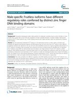 Male-specific Fruitless isoforms have different regulatory roles conferred by distinct zinc finger DNA binding domains.