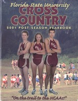 Florida State University Cross Country Post-Season Yearbook: 2001