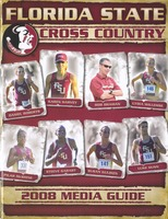 Florida State University Cross Country Media Guide: 2008