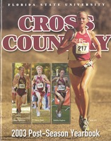 Florida State University Cross Country Post-Season Yearbook: 2003
