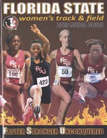 Florida State University Women's Track and Field Media Guide: 2009