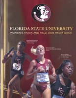 Florida State University Women's Track and Field Media Guide: 2008