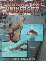 Florida State University Swimming & Diving: 2003-04 Media guide