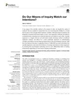 Do Our Means of Inquiry Match our Intentions?