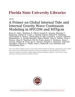 Primer on Global Internal Tide and Internal Gravity Wave Continuum Modeling in HYCOM and MITgcm