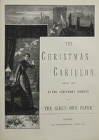 "The Christmas Carillon Being the Extra Christmas Number of ""Girl's Own Paper"""