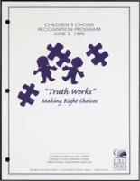 """Truth Works"" Making Right Choices"