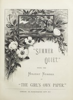 """Summer Quiet."" Being the Holiday Number of ""Girl's Own Paper."""
