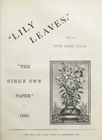 """Lily Leaves"": Being the Extra Summer Number of ""The Girl's Own Paper"" For 1886."