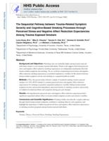 sequential pathway between trauma-related symptom severity and cognitive-based smoking processes through perceived stress and negative affect reduction expectancies among trauma exposed smokers.
