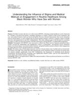Understanding the Influence of Stigma and Medical Mistrust on Engagement in Routine Healthcare Among Black Women Who Have Sex with Women.