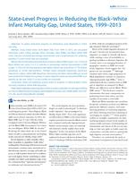 State-Level Progress in Reducing the Black-White Infant Mortality Gap, United States, 1999-2013.