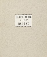 Place-book: a new ballad, &c