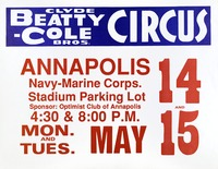 Clyde Beatty- Cole Brothers in Annapolis, Maryland. May 14 and 15