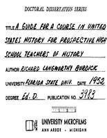 A GUIDE FOR A COURSE IN UNITED STATES HISTORY FOR PROSPECTIVE HIGH SCHOOLTEACHERS OF HISTORY