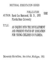 INQUIRY INTO THE DEVELOPMENT AND PRESENT STATUS OF EDUCATION FOR YOUNG CHILDREN IN FLORIDA