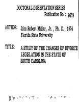 A STUDY OF THE CHANGES OF DIVORCE LEGISLATION IN THE STATE OF SOUTH CAROLINA