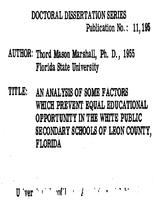 AN ANALYSIS OF SOME FACTORS WHICH PREVENT EQUAL EDUCATIONAL OPPORTUNITY IN THE WHITE PUBLIC SECONDARY SCHOOLS OF LEON COUNTY, FLORIDA