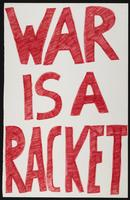 War is a Racket hand drawn protest sign
