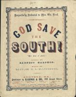 God Save the South! National Hymn