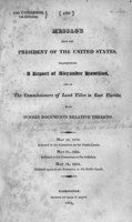 Message from the President of the United States, transmitting a report of Alexander Hamilton, one of the commissioners of land titles in East Florida, with sundry documents relative thereto